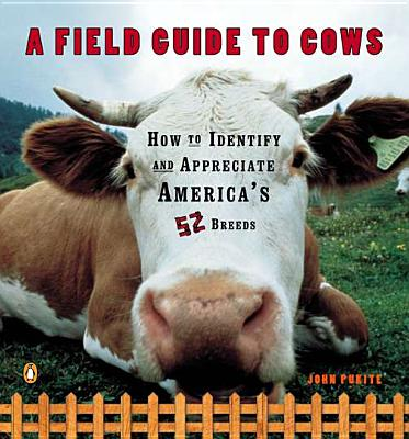 A Field Guide to Cows By Pukite, John