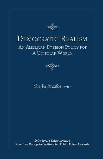 Democratic Realism By Krauthammer, Charles
